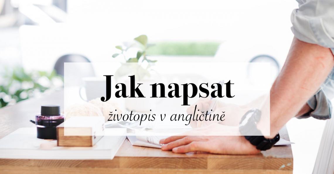 Jak napsat životopis v angličtině + vzor